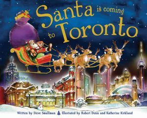 Santa Is Coming to Toronto