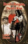 Devil's Bargain Devil's Kiss
