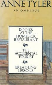 Anne Tyler: An Omnibus: Dinner at the Homesick Restaurant / The Accidental Tourist / Breathing Lessons
