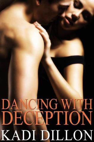 Dancing with Deception by Kadi  Dillon