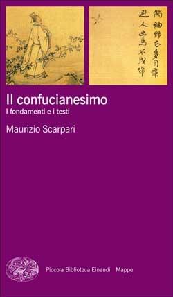 Il confucianesimo: i fondamenti e i testi