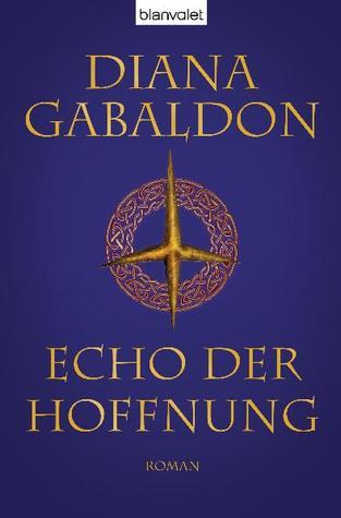 Echo der Hoffnung (Outlander, #7)