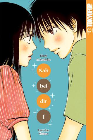 Nah bei dir - kimi ni todoke 01 by Karuho Shiina