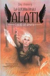La guerra degli Alati - I pirati del deserto
