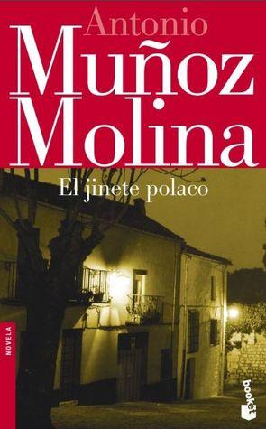 El jinete polaco by Antonio Muñoz Molina