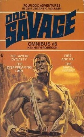 Doc Savage Omnibus #6 by Kenneth Robeson