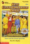 Dawn and the School Spirit War (The Baby-Sitters Club, #84)