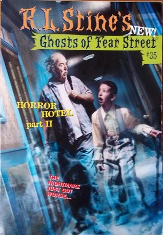 Horror Hotel 2: Ghost in the Guest Room (Ghosts of Fear Street, #35)