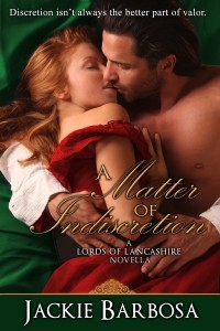 A Matter of Indiscretion(Lords of Lancashire 3)