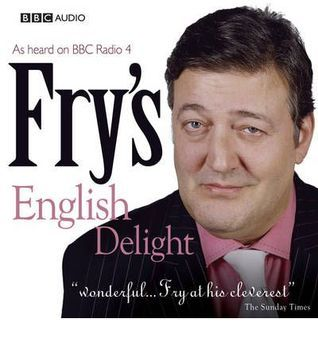 Fry's English Delight: Series 1 (Fry's English Delight, #1)
