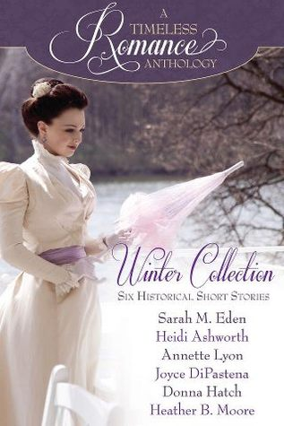 A Timeless Romance Anthology: Winter Collection(A Timeless Romance Anthology)