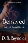 Betrayed (Vampires in America,  #5.5)
