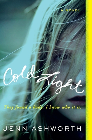 Cold Light by Jenn Ashworth