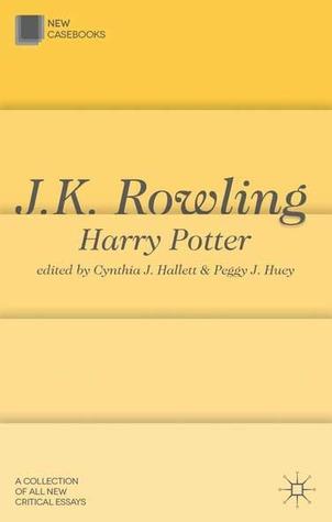 J.K. Rowling: Harry Potter (New Casebooks)