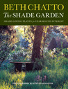 The Shade Garden by Beth Chatto