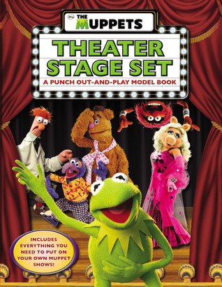 The Muppets: The Muppets Theater Stage Set: A Punch Out-and-Play Model Book