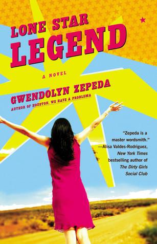 Lone Star Legend by Gwendolyn Zepeda