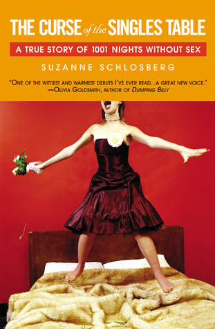 The Curse of the Singles Table by Suzanne Schlosberg