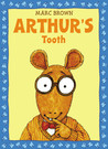 Arthur's Tooth by Marc Brown