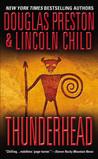 Thunderhead by Douglas Preston