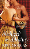 Seduced by Destiny by Glynnis Campbell