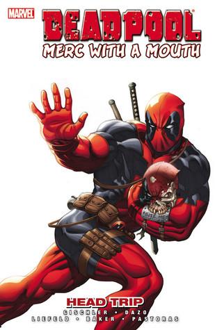 Deadpool, Merc with a Mouth: Head Trip