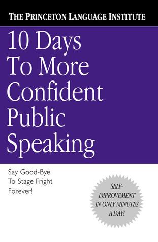 10 Days to More Confident Public Speaking