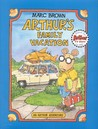 Arthur's Family Vacation (Arthur Adventure Series)