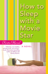 How to Sleep with a Movie Star