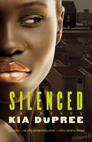 Silenced by Kia DuPree