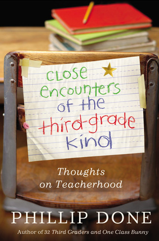 Close Encounters of the Third-Grade Kind by Phillip Done