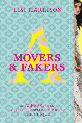 Movers & Fakers (Alphas #2)