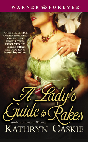 A Lady's Guide to Rakes (Featherton Sisters, #3)