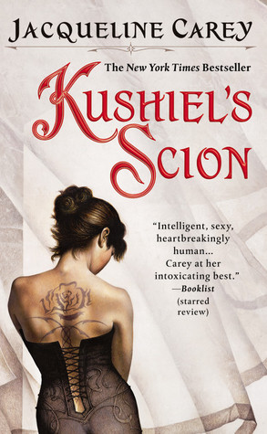 Kushiel's Scion by Jacqueline Carey