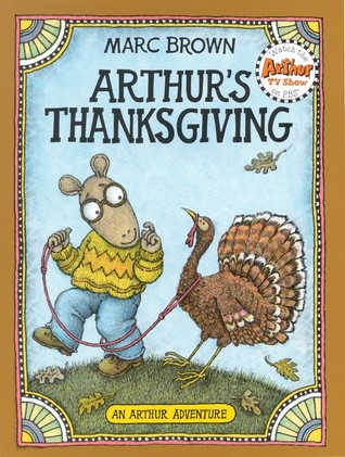 arthurs thanksgiving arthur adventure series by marc brown