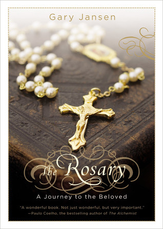 the-rosary-a-journey-to-the-beloved