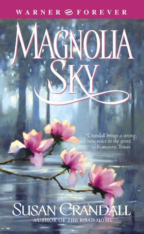 Magnolia Sky by Susan Crandall