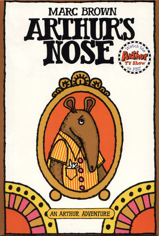 Arthur's Nose by Marc Brown