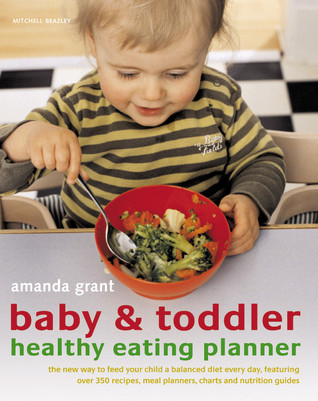 Baby & Toddler Healthy Eating Planne...