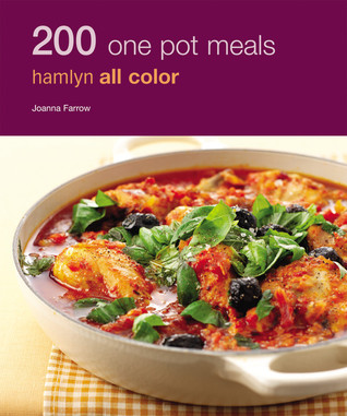 200 One Pot Meals by Joanna Farrow