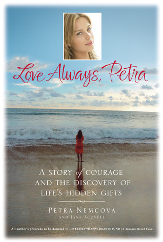 Love Always Petra A Story Of Courage And The Discovery Lifes Hidden Gifts By Nmcov