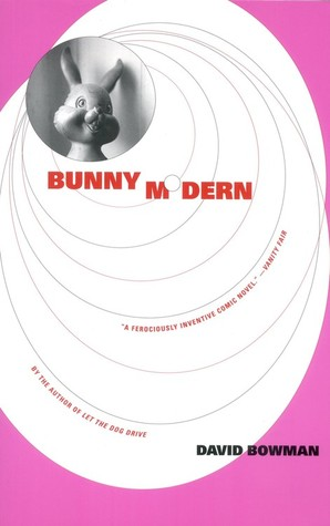 Image result for David Bowman, Bunny Modern