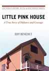 Little Pink House...