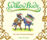 The Tale of Toad and Badger (Willow Buds, #1)