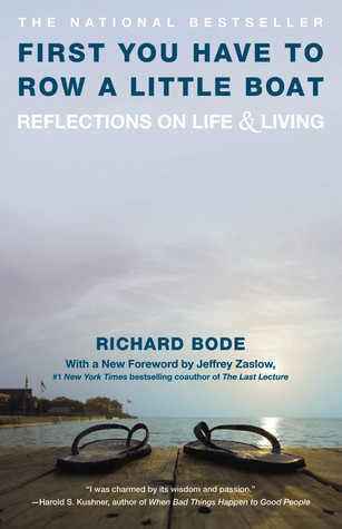 first-you-have-to-row-a-little-boat-reflections-on-life-living