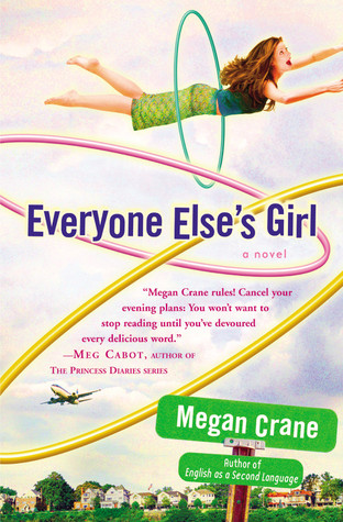 Everyone Else's Girl by Megan Crane