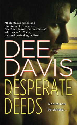 Desperate Deeds (A-Tac, #3)