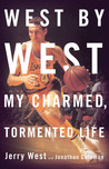 West by West: My Charmed, Tormented Life