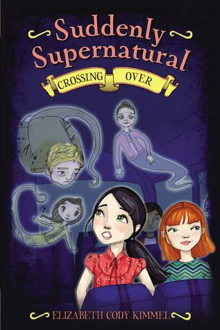 Crossing Over (Suddenly Supernatural, #4)