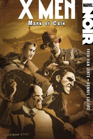 X-Men Noir by Fred Van Lente